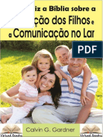 PAI E FILHOS Educação dos Filhos e a Comunicação no Lar - Calvin G. Gardner.pdf
