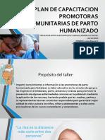 PLAN DE CAPACITACION PROMOTORAS COMUNITARIAS DE PARTO HUMANIZADO.pptx