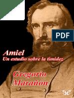 Gregorio Marañón - Amiel - Un Estudio Sobre La Timidez