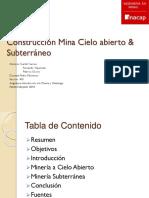 Construcción Mina Cielo Abierto & Subterráneo