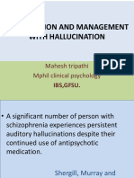 Intervention, Management of Hallucination
