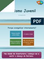Batismo Juvenil (curso liderança - Clube de Aventureiros).pptx