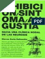 Nieves Soria Dafunchio (2009) - Inhibicion, Sintoma, Angustia. Hacia Una Clinica Nodal de LasNeurosis.pdf