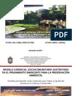 Presentación. MODELO GERENCIAL SOCIOCOMUNITARIO SUSTENTADO EN EL PENSAMIENTO EMERGENTE PARA LA PRESERVACIÓN AMBIENTAL