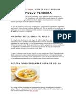 Aji de Gallina y Sopa de Pollo