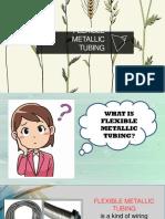 Flexible Metallic