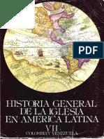 Historia General de La Iglesia Tomo 7 (Colombia y Venezuela)