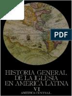 Dussel - Historia General de La Iglesia Tomo 6 (América Central