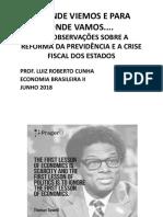Economia Brasileira - De Onde Viemos e Para Onde Vamos - Prof. Luiz Roberto Cunha (1)