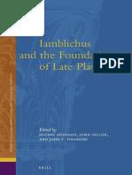Iamblichus and the Foundations of Late Platonism