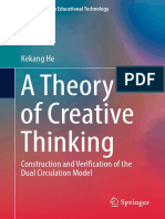 A Theory of Creative Thinking - Construction and Verification of the Dual Circulation Model (2017)