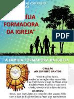 A Família Formadora Da Igreja