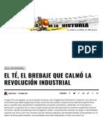 El Té, El Brebaje Que Calmó La Revolución Industrial - Historias de La Historia