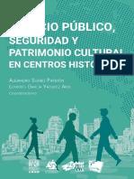 Espacio Publico,Seguridad y Patrimonio Cultural en Centros Históricos