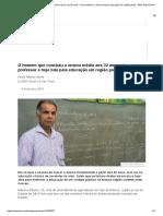 O Homem Que Concluiu o Ensino Médio Aos 32 Anos, Virou Professor e Hoje Luta Pela Educação Em Região Pobre - BBC News Brasil