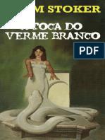 A Toca do Verme Branco - Bram Stoker.pdf