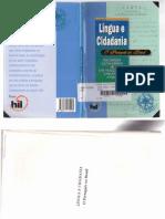 Língua e Cidadania. O Português No Brasil