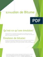 Émulsion de Bitume