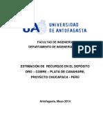 Estimación de Recursos en El Deposito Oro – Cobre – Plata de Canahuire, Proyecto Chucapaca - Peru_alex Santos_v5_11052014