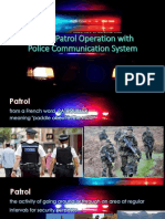 Police Patrol Operation With Police Communication System