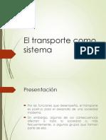 El Transporte Como Sistema ingeniería civil