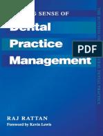 (the Business Side of General Dental Practice) Rattan, Raj - Making Sense of Dental Practice Management-Radcliffe Med. Press (1996)