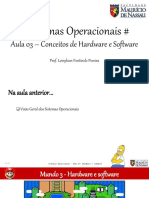 sistemasoperacionais-aula03conceitosdehardwareesoftware-170308010622