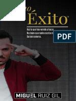 El Cómo Del Éxito - Miguel Ruiz Gil