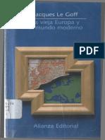 [Le Goff] La Vieja Europa y El Mundo Moderno