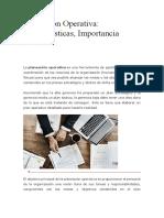 Planeación Operativa Características, Importancia