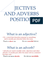 Adjectives and Adverbs position