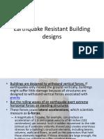 Earthquake Resistant Building designs