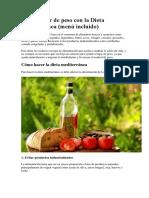 Cómo Bajar de Peso Con La Dieta Mediterránea