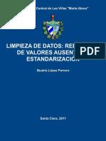 Limpieza de Datos Reemplazo de Valores Ausentes y Estandarización