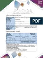 Guía de Actividades y Rúbrica de Evaluación - Tarea 1 Planeacion, Escritura y Producción