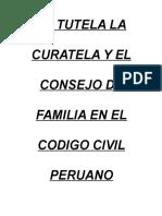 177656374-La-Tutela-La-Curatela-y-El-Consejo-de-Familia-en-El-Codigo-Civil-Peruano.doc