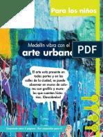 Medellín Vibra Con El Arte Urbano