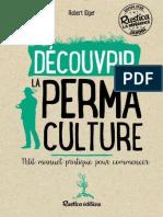 Robert Elger - Découvrir La Permaculture _ Petit Manuel Pratique Pour Commencer (2016, Rustica)
