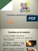 CAMBIOS QUIMICOS Y FISICOS.ppt