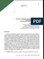 CUNHA, Djason B. Della. Política Criminal e Segurança Pública Estratégias Globais de Controle Do Fenômeno Criminal.