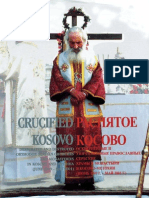 Crucified Kosovo ; Desecrated and Destroyed Orthodox Serbian Churches and Monasteries in Kosovo and Metohia (June 1999 - May 2001)