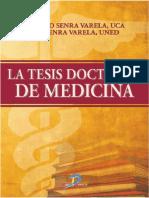 La Tesis Doctoral de Medicina - Senra, Senra