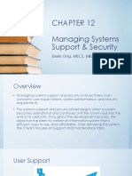 PHASE 5 - Chapter 12 Managing Systems Support & Security