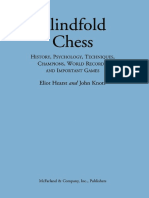 Blindfold Chess History, Psychology, Techniques, Champions, World Records, and Important Games.pdf
