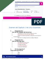 Examen Del Capítulo 1 de Linux Essentials.docx - Examen Del Captulo 1 de Linux Essentials 1 Pregunta ID 2 Uno de Los Trabajos Del Kernel Es 2