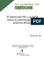 Efecto Del VIH y El SIDA Sobre La Odontologia en La Proxima Decada, El - Silverman, Sol;