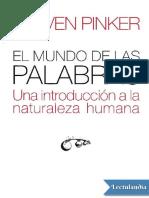 El mundo de las palabras - Steven Pinker.pdf