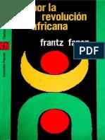Frantz Fanon - Por La Revolución Africana