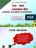 1 - STRES DAN PENYESUAIAN DIRI (STRESS, EUSTRESS, & DISTRESS) 2019.pptx