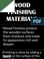 Wood Finishing Materials
